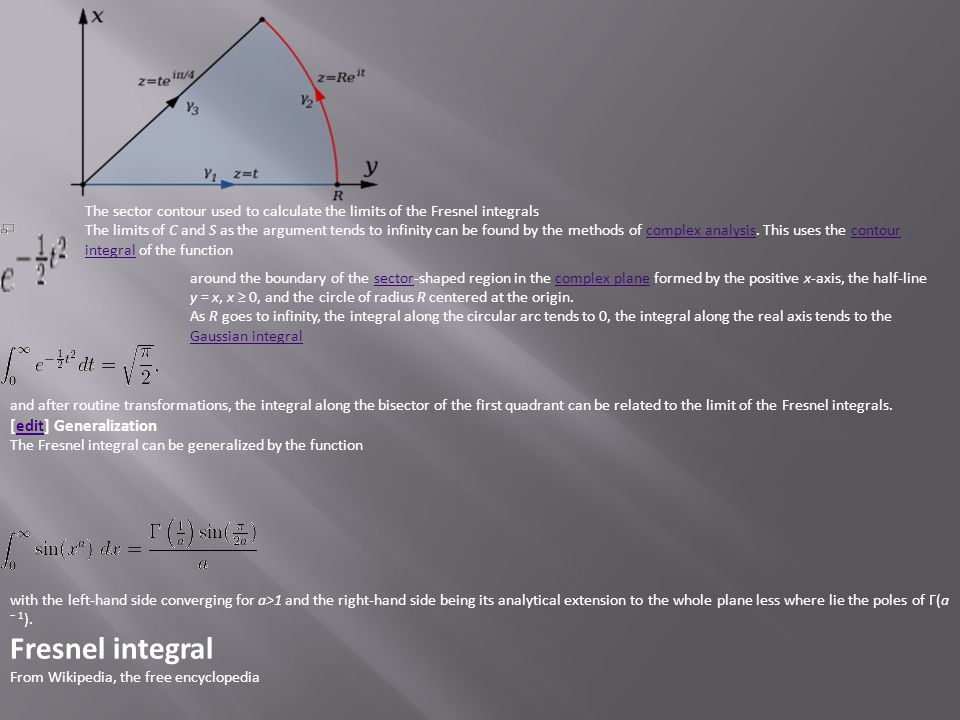 Fresnel integral [edit] Generalization